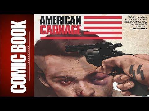 American Carnage #2   COMIC BOOK UNIVERSITY