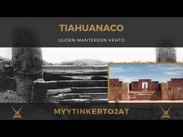 Tiahuanaco - uuden mantereen kehto