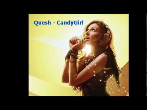 Quesh - Candy Girl [High Quality Audio]