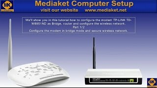 TP-LINK TD-W8951ND Modem configuration, as a Bridge , a router, wifi and ports.