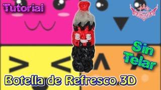 ♥ Tutorial: Botella de Refresco en 3D (sin telar) ♥