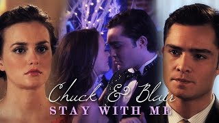 ● Chuck & Blair | Stay with me