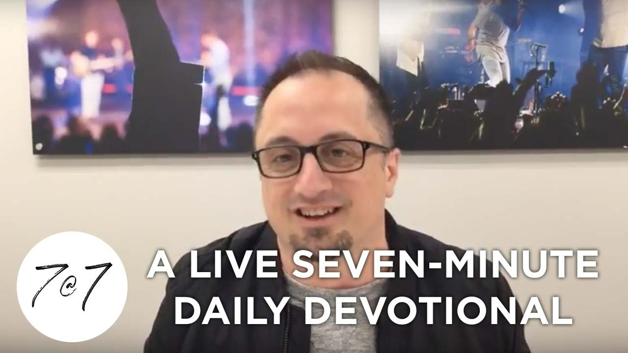 7@7: A Live Seven-Minute Daily Devotional - Day 15