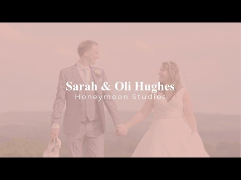 UK Wedding Film | Sarah & Oli Hughes | Honeymoon Studios