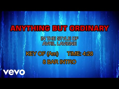 Avril Lavigne - Anything But Ordinary (Karaoke)