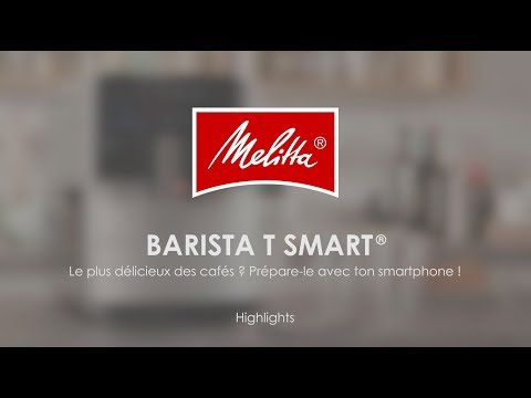 Melitta® Barista T Smart® - Highlights