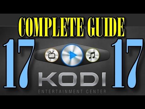 💯 KODI 17 FULL INSTALLATION  COMPLETE GUIDE