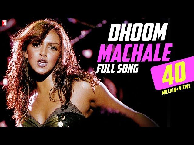 Dhoom Machale - Full Song | Dhoom | Esha Deol | Uday Chopra | Sunidhi Chauhan
