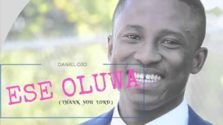 Ese Oluwa By Daniel Ojo