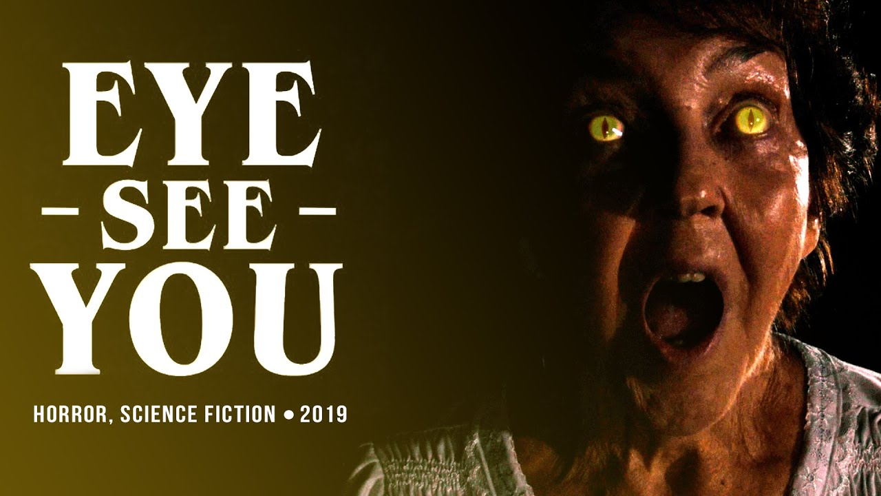 Eye See You  - Short Horror Film (2019)
