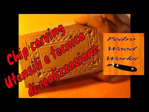 Chip carving - utensili, tecnica e realizzazione