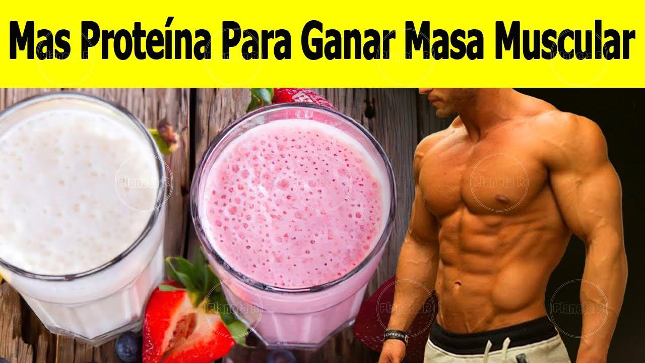 5 Batidos Con Mas Proteína Para Ganar Masa Muscular.