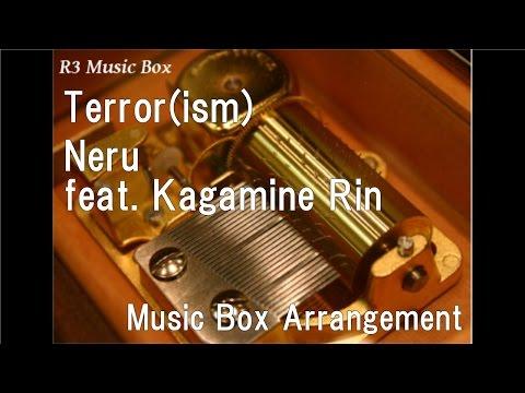 Terror(ism)/Neru feat. Kagamine Rin [Music Box]