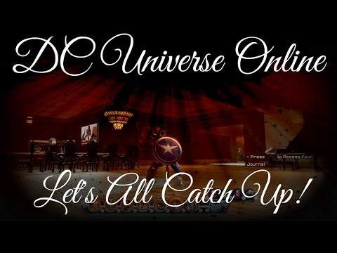 DC Universe Online-Catching Up