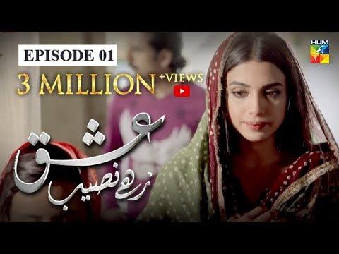 Ishq Zahe Naseeb Episode #01 HUM TV Drama 21 June 2019