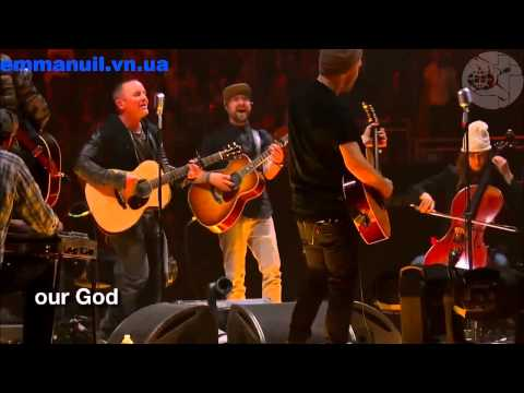 10. Chris Tomlin - Our God (Late Night)