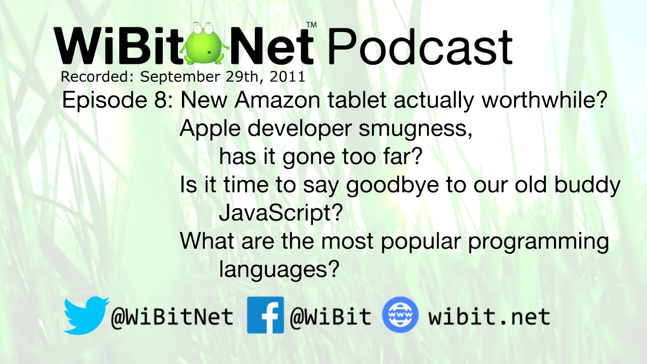 WiBit.Net Podcast - Episode 8 - September 29th 2011