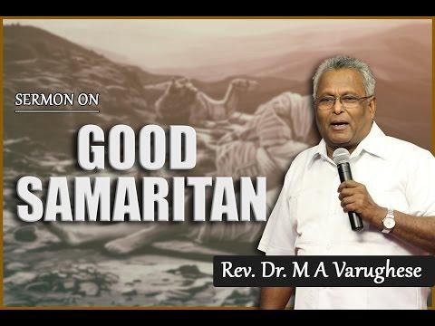 "Rev. Dr. M A Varughese || Sermon on ""Good Samaritan"""