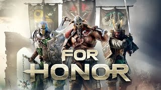 For Honor - PC Alpha Gameplay - Max Settings