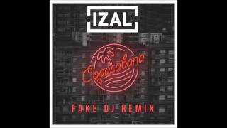Izal - Copacabana (Fake Dj Remix)