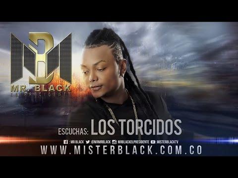 Los Torcidos - Mr Black Ft. Ito El Intocable ®