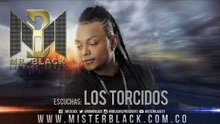 Los Torcidos - Mr Black Ft. Ito El Intocable ®