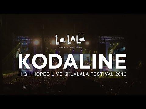 Kodaline - High hopes Live at Lalala Fest Cikole Bandung Mp3