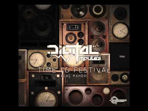 Official - Digital Impulse feat Mahori - Time To Festival