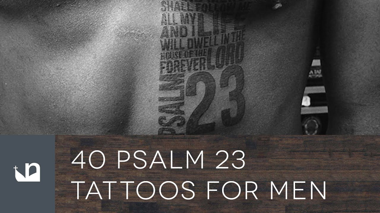 40 Psalm 23 Tattoos For Men YouTube