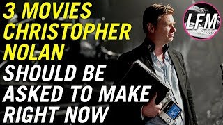 3 Movies Christopher Nolan should be asked to make right now!
