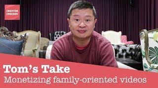 Tom's Take - Update on Monetizing Family Content thumbnail
