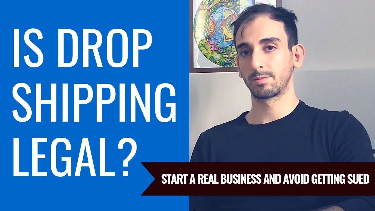 Is Dropshipping Legal How To Avoid Getting Sued Selling On Shopify
