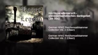 reichsparademarsch - altniederlaendisches dankgebet (3m 00s)