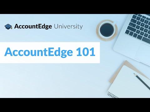AccountEdge University:  AccountEdge 101 (Session 1)