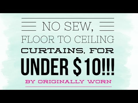 No sew, floor to ceiling curtains, for under $10!! Quick easy home decor hack by Originally Worn