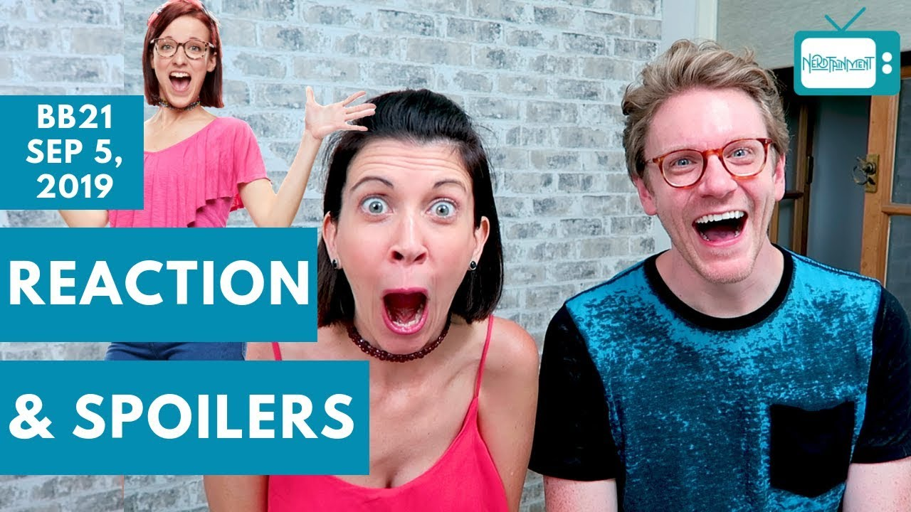 BIG BROTHER 21 DOUBLE EVICTION REACTION 9 5 19⎰Nerdtainment
