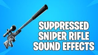 Fortnite - *NEW* SUPPRESSED SNIPER RIFLE! [Sound Effects]