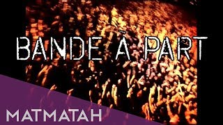"Matmatah - ""Bande a? Part"" Documentaire"