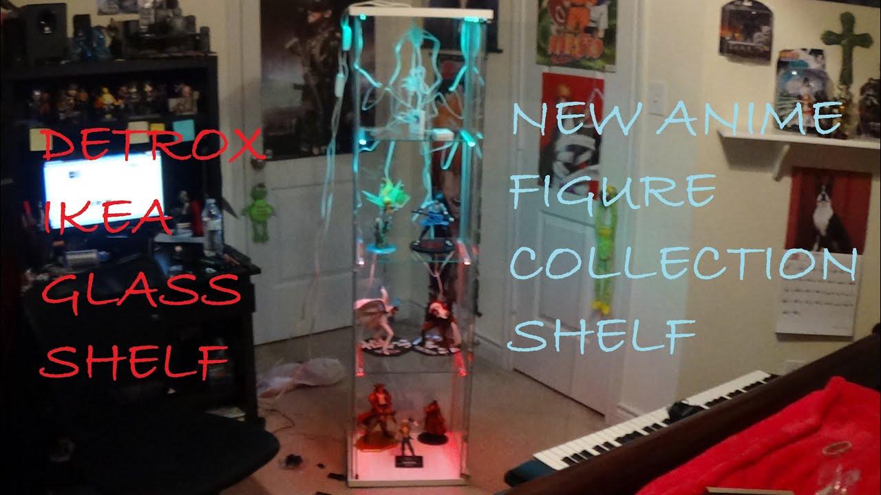 DETOLF Ikea ANIME FIGURE glass shelf - YouTube