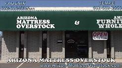 Arizona Mattress Overstock Phoenix Az Youtube