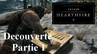 Skyrim - Hearthfire FR : Guide Découverte Gameplay  - Part. 1 Achetons le terrain ! (Exclu)