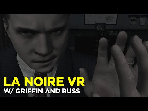 Gumshoes Griffin and Deputy Russ in LA Noire: The VR Case Files EPISODE TWO