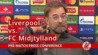 Liverpool vs. FC Midtjylland | Jurgen Klopp Press Conference