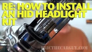Re: How To Install An Hid Headlight Kit