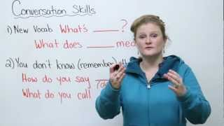Conversation Skills – Learn new words and keep a conversation going!