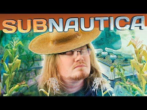 Subnautica #14 - FARMER DUNCAN