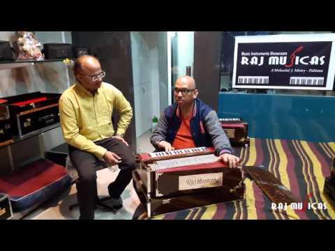 Raj Musicas, Bhavnagar (sp. for melodies harmonium ) playing by Sanjay Vidhyarthi