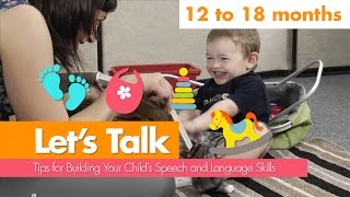 Let's talk: 12 to 18 Months