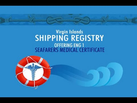 Virgin Islands Shipping Registry Offering ENG 1 Seafarers Medical Certificate