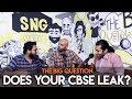 SnG: Does Your CBSE Leak? | Big Question S2 Ep35